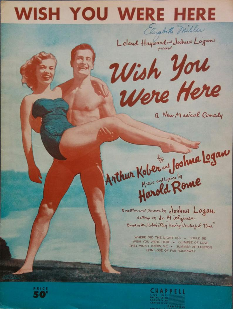 Wish You Were Here 1952 Broadway Vintage Sheet Music Musical
