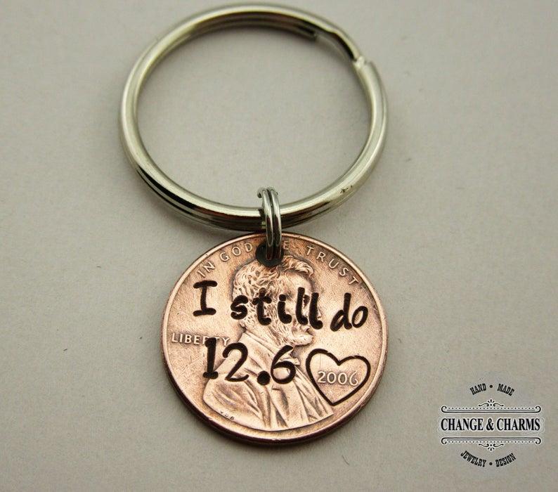 I still do Customized Penny Keychain Anniversary Gift