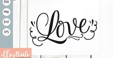 Love SVG Love Quote Wedding SVG Wedding Cut Files Wedding
