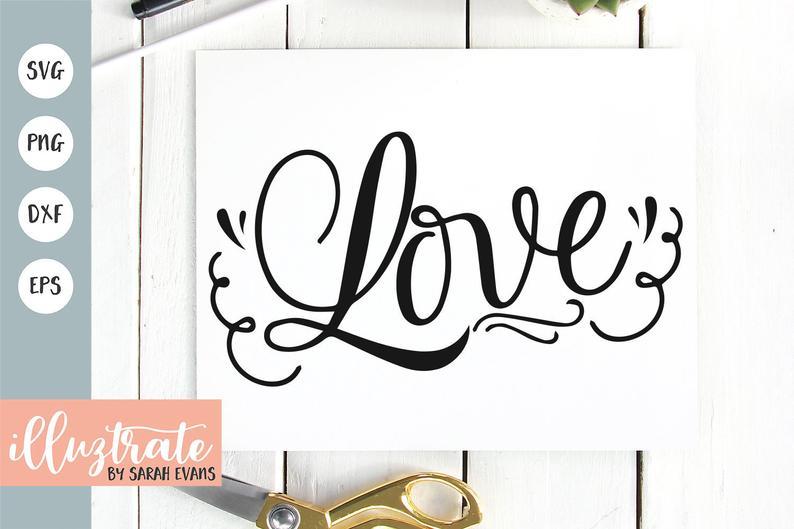 Love SVG Love Quote Wedding SVG Wedding Cut Files Wedding