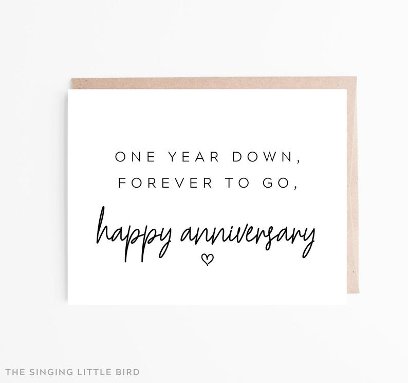 One Year Anniversary Card /  One Year Down Forever To Go