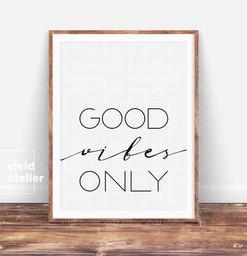 Good Vibes Only Print Dorm Decor Good Vibes Print