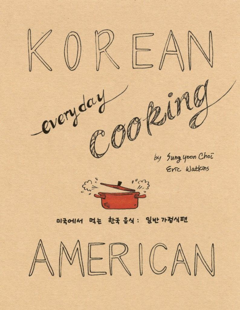 Korean  American  Everyday Cooking