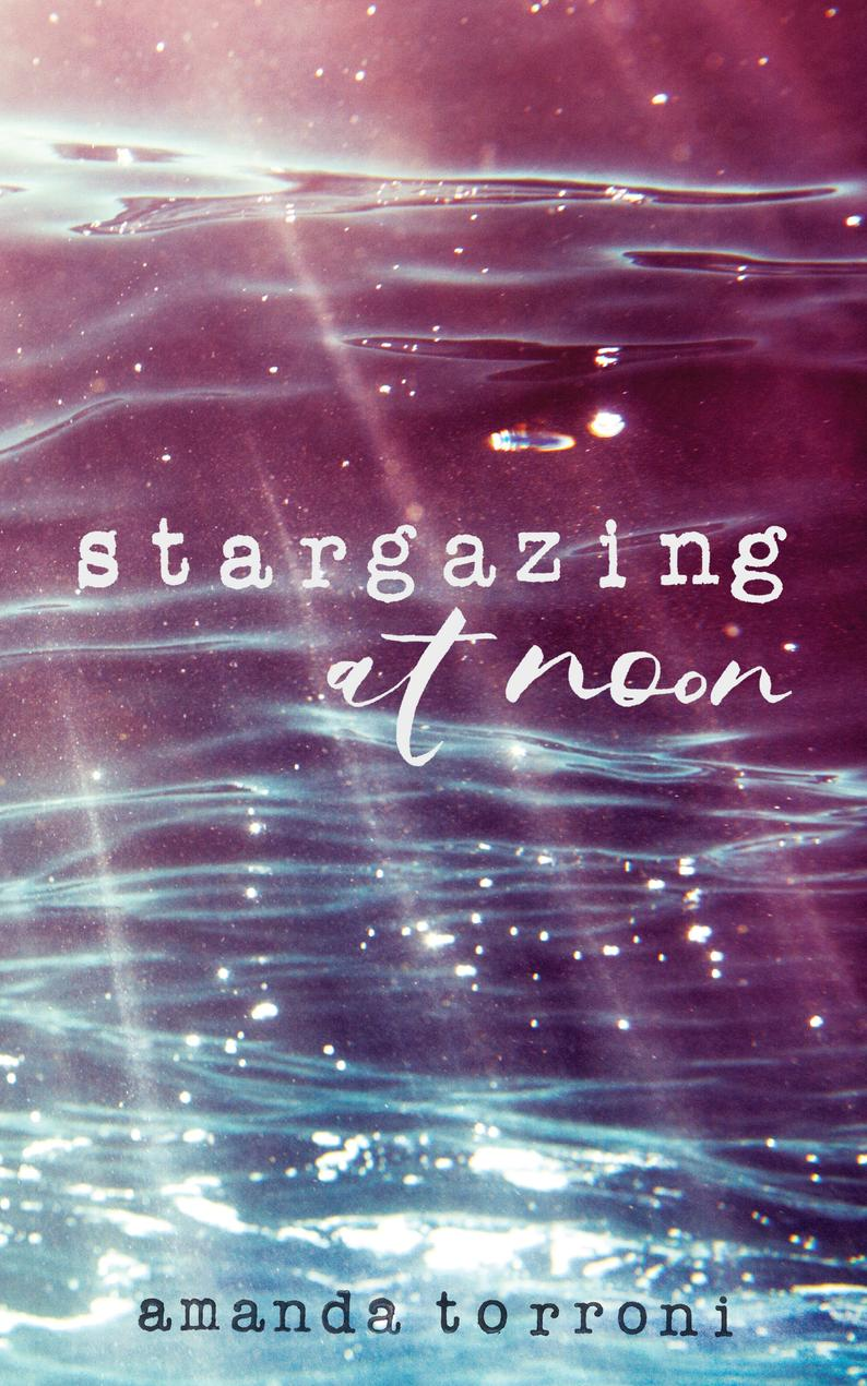 Stargazing at Noon by Amanda Torroni  Signed Copy  Poetry