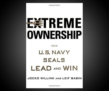 Extreme Ownership: How US Navy SEALs Lead & Win