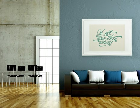 If Not Now When, Fine Art Print by Indur