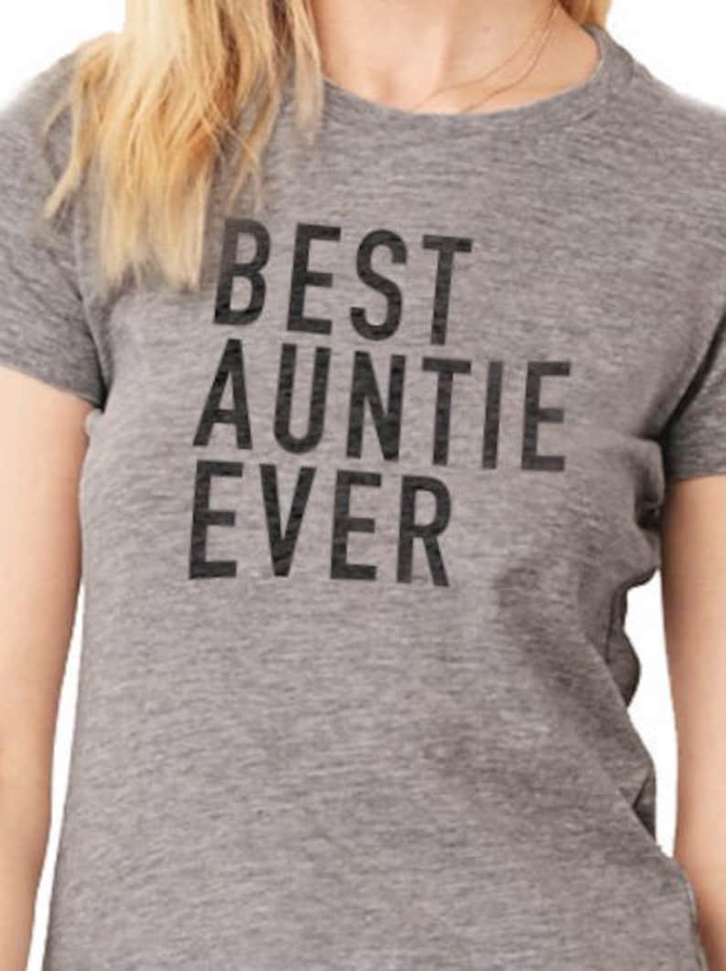 Auntie Best Auntie Ever Womens T Shirt Auntie Shirt I love my