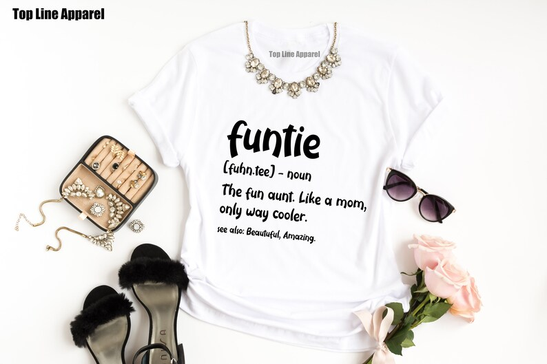 Funtie Shirt Shirts For Aunts Funny Aunt Shirts Favorite