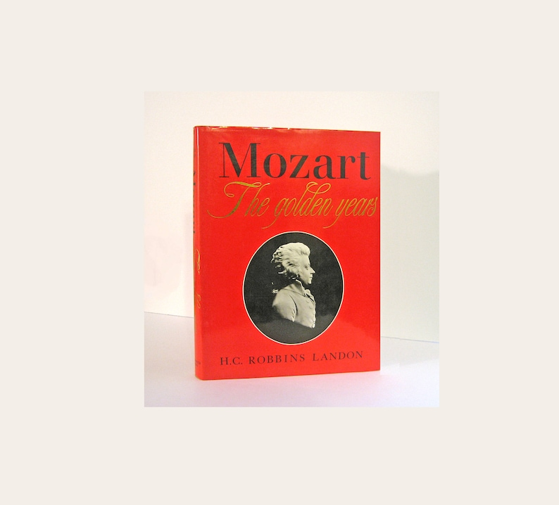 Mozart The Golden Years by H. C. Robbins Landon Lavishly