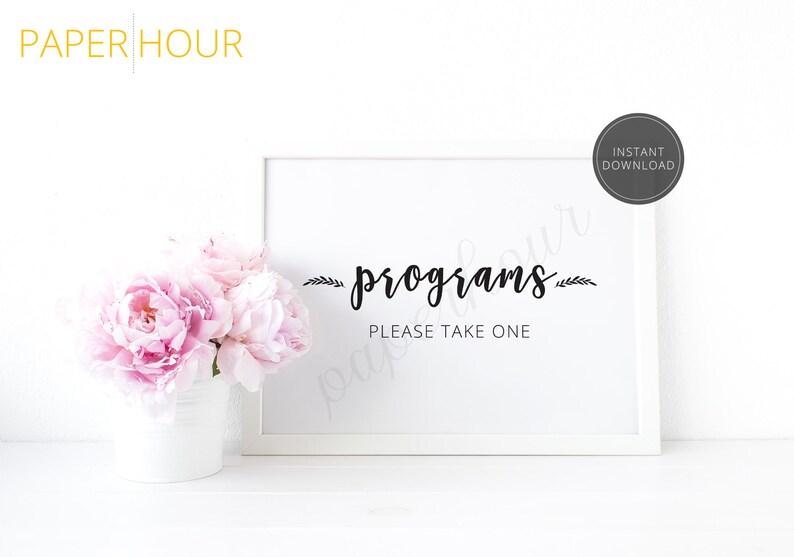 Printable Wedding Reception Sign  Programs please take one