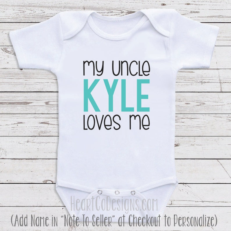 Personalized Uncle Baby Clothes My Uncle Loves Me
