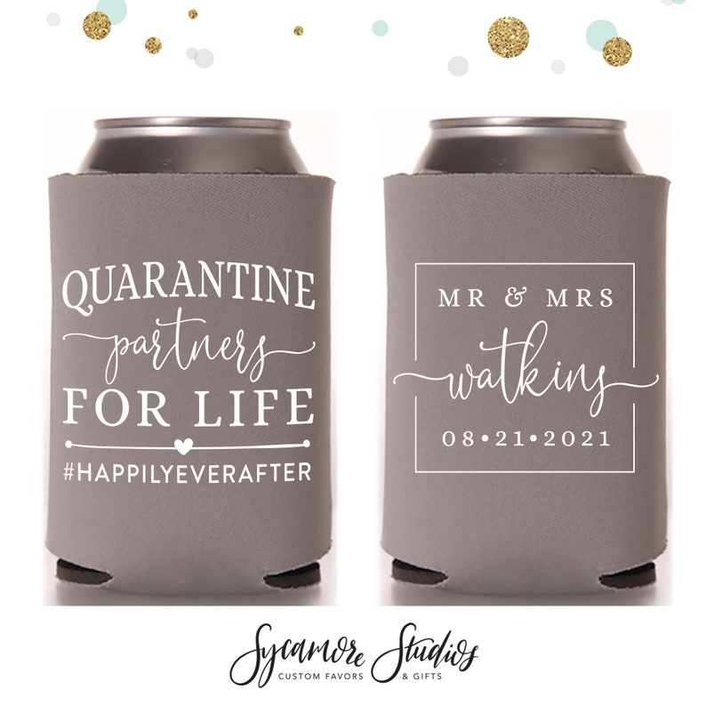 Quarantine Partners For Life  Wedding Can Cooler 154